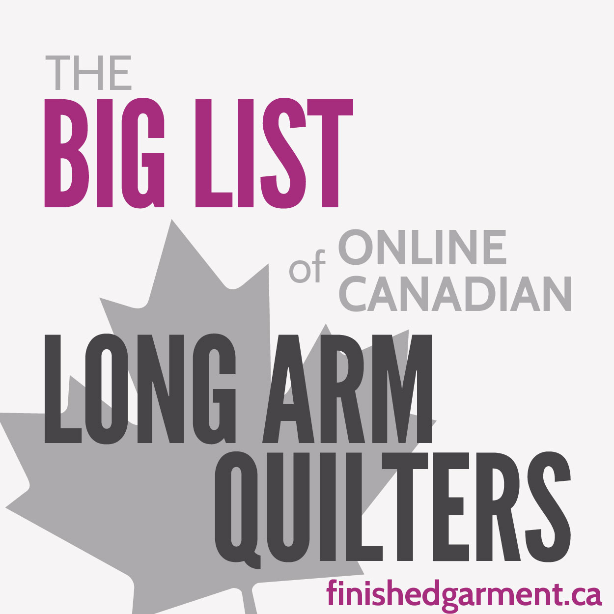 The Big List of Online Canadian Longarm Quilters